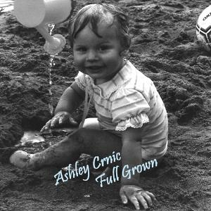 Ashley Crnic - Full Grown