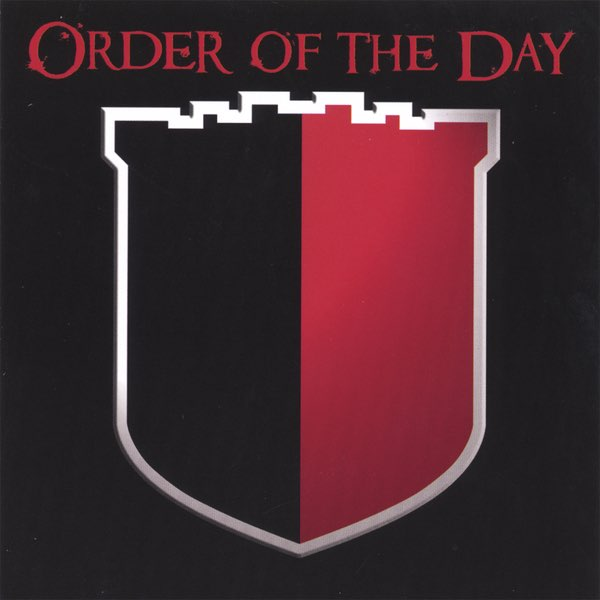 Order of the Day - Truth Be Told