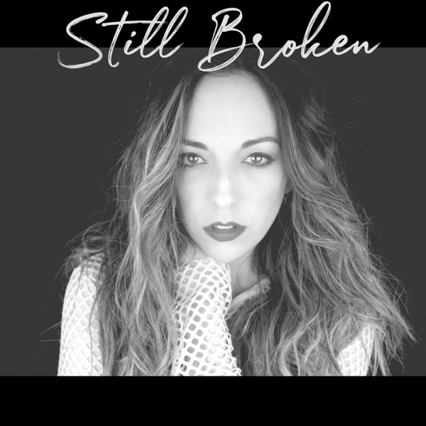 Pia Ashley - Still Broken - Single